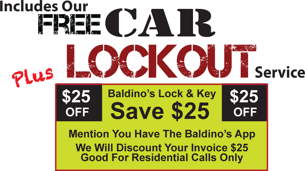Includes our Free Car Lockout Service Plus 25 off residential service coupon